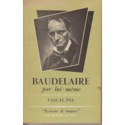 Baudelaire par lui-même -...