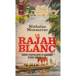 Le rajah blanc - Nicholas...