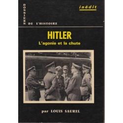 Hitler : l'agonie et la...