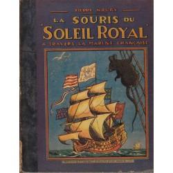 """La souris du """"Soleil Royal"""" à travers la marine française"""