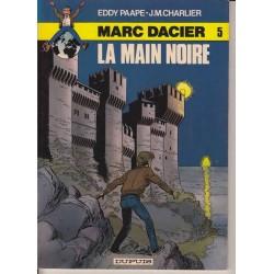 La main noire - Marc Dacier...