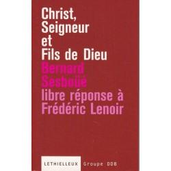 Christ, Seigneur et Fils de Dieu - Bernard Sesboüé