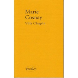 Villa Chagrin - Marie Cosnay