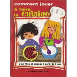 Comment jouer à faire la cuisine - Nina Poirier