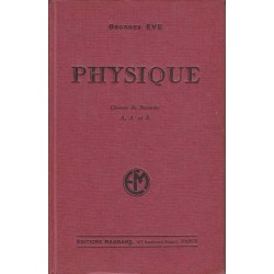 Physique - Classes de Seconde A,A' et B - Georges Eve