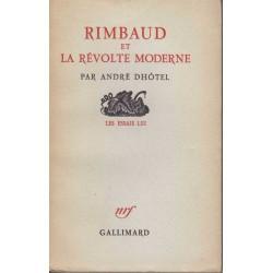 Rimbaud et la révolte moderne - André Dhôtel