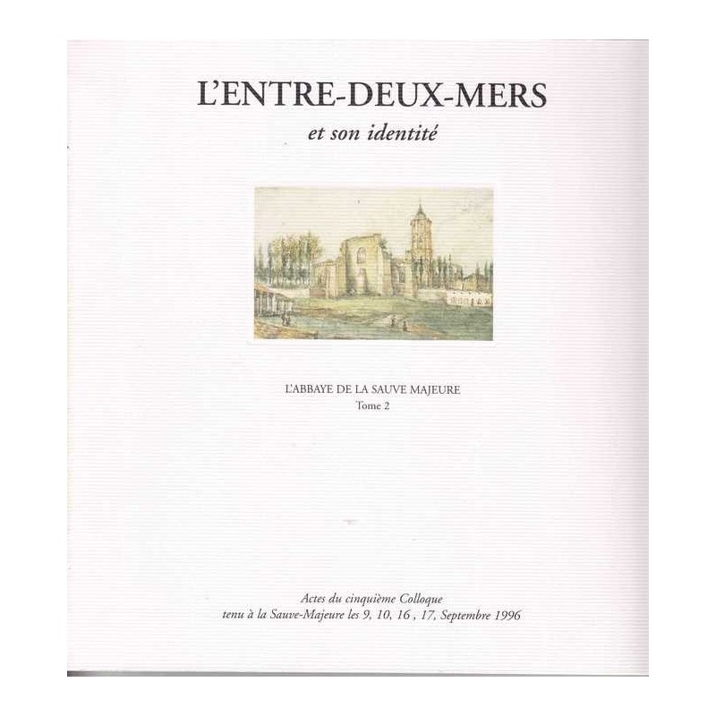 L'abbaye de La Sauve Majeure Septembre 1995