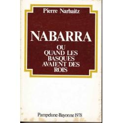 Nabarra ou quand les Basques avaient des rois - P. Narbaitz