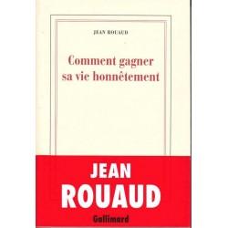 Comment gagner sa vie honnêtement - Jean Rouaud