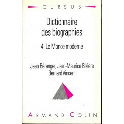Dictionnaire des biographies t.4 : Le Monde moderne
