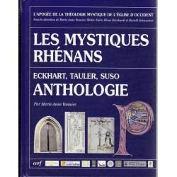 Les mystiques rhénans - Anthologie - M.-A. Vannier