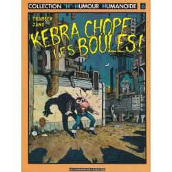Kebra chope les boules -...