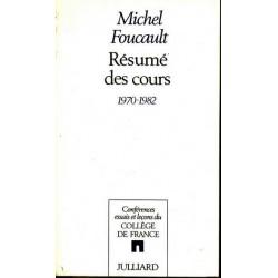 Résumé des cours 1970-1982 - Michel Foucault