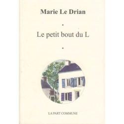 Le petit bout du L - Marie Le Drian