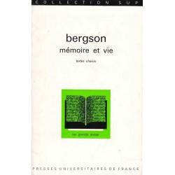 Mémoire et vie - Bergson