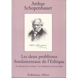 Les deux problèmes fondamentaux de l'Ethique - Schopenhauer