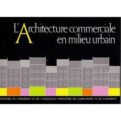 L'Architecture commerciale en milieu urbain