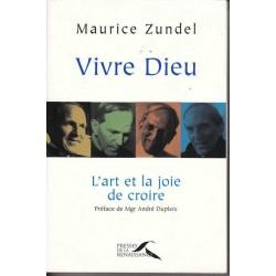 Vivre Dieu - Maurice Zundel