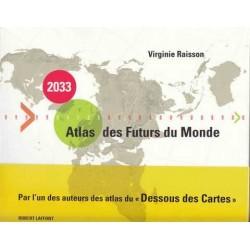 Atlas des Futurs du Monde -...