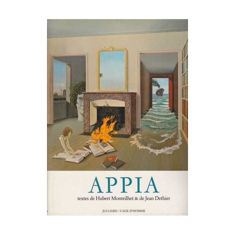 Appia - Hubert Monteilhet / Jean Dethier