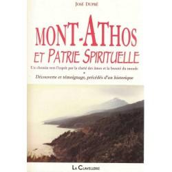 Mont Athos et patrie spirituelle - José Dupré