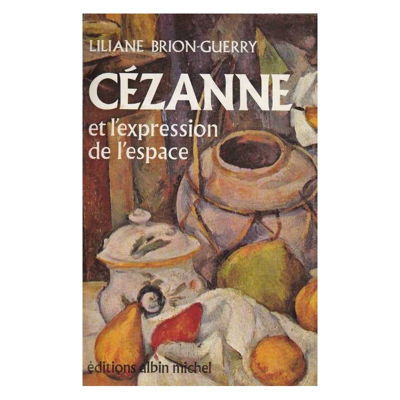 Cézanne et l'expression de l'espace - L. Brion-Guerry