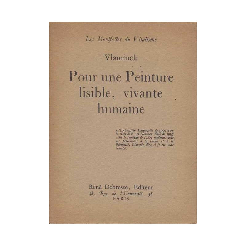 Pour une peinture lisible, vivante, humaine - Vlaminck