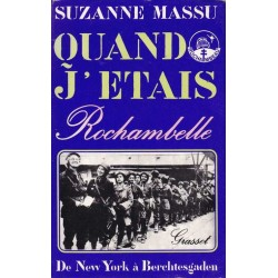 Quand j'étais Rochambelle -...