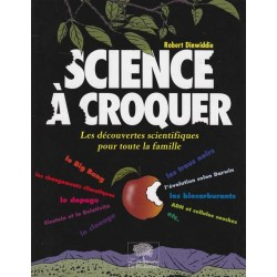Science à croquer - Robert...