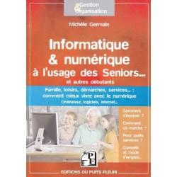 Informatique & numérique à l'usage des Seniors...