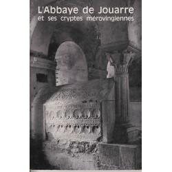 L'abbaye de Jouarre et ses cryptes mérovingiennes