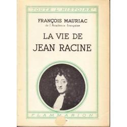 La vie de Jean Racine -...