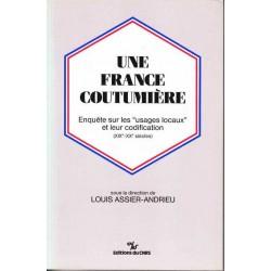 Une France coutumière -...