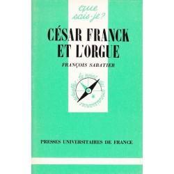 César Franck et l'orgue -...