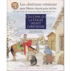Celui par qui la Gaule devint chrétienne - R. Pernoud