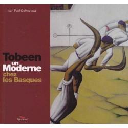 Tobeen, un Moderne chez les Basques - Goikoetxea