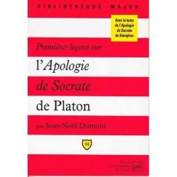 Premières leçons sur l'Apologie de Socrate - J-N. Dumont