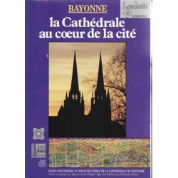 Bayonne : la cathédrale au...