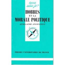 Hobbes et la morale politique - Anne-Laure Angoulvent