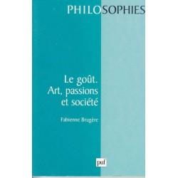 Le goût. Art, passions et...