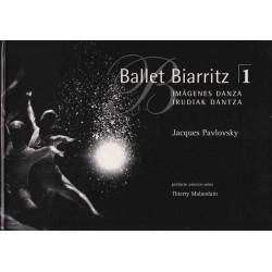 Ballet Biarritz 1 : Imagenes dantza/Irudiak dantza