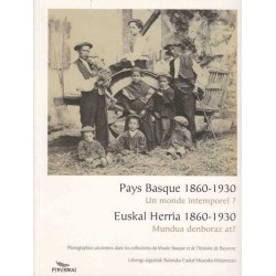 Pays Basque 1860-1930 Un monde intemporel ?