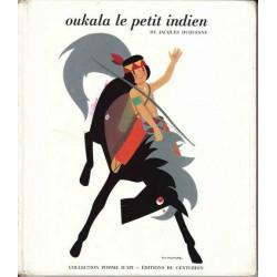 Oukala le petit indien - Jacques Duquesne