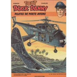 Tout Buck Danny Tome 5 -...