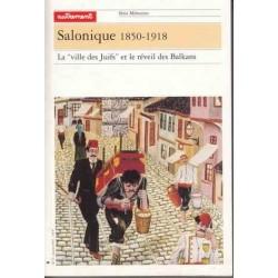 Salonique 1850-1918 - Autrement