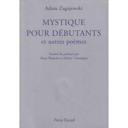 Mystique pour débutants et autres poèmes - Adam Zagajewski