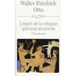 L'esprit de la religion grecque ancienne - Walter F. Otto