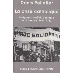 La crise catholique - Denis...
