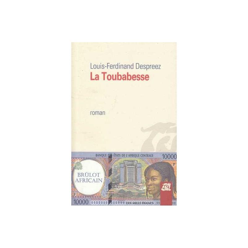 La Toubabesse - Louis-Ferdinand Despreez