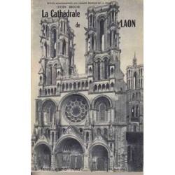 La cathédrale de Laon - Lucien Broche